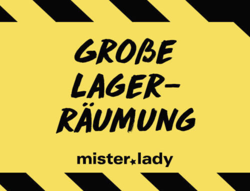 mister*lady Lagerräumung